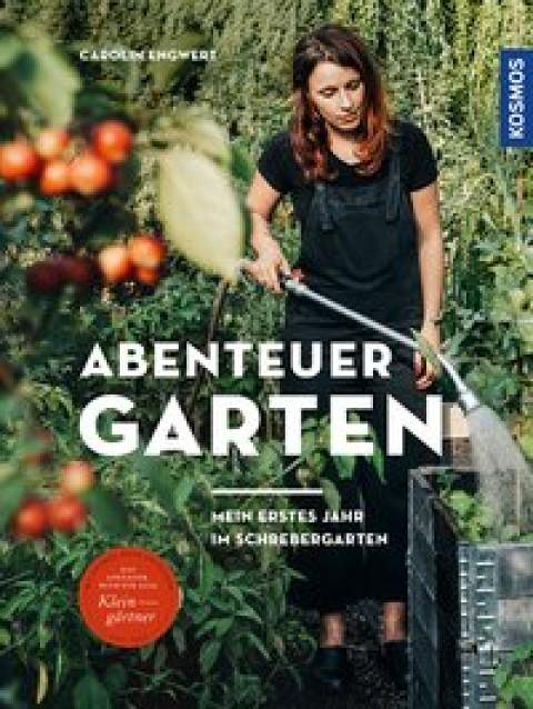 Buch Carolin Engwert, Abenteuer Garten
