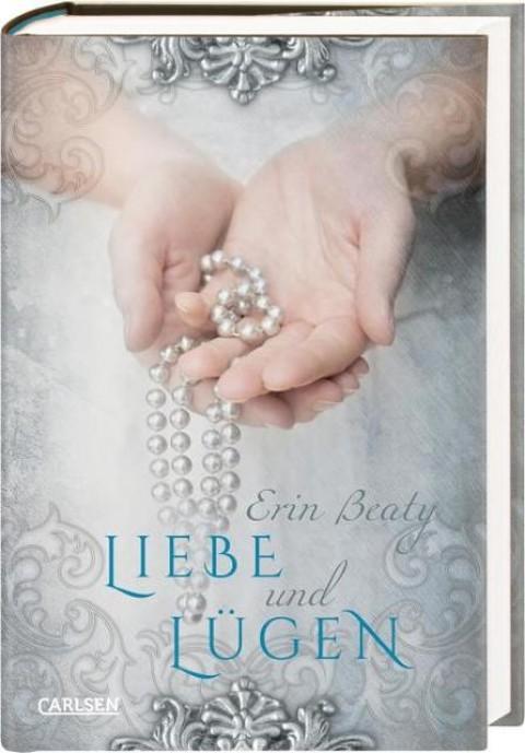 Buch Erin Beaty, Liebe und Lügen