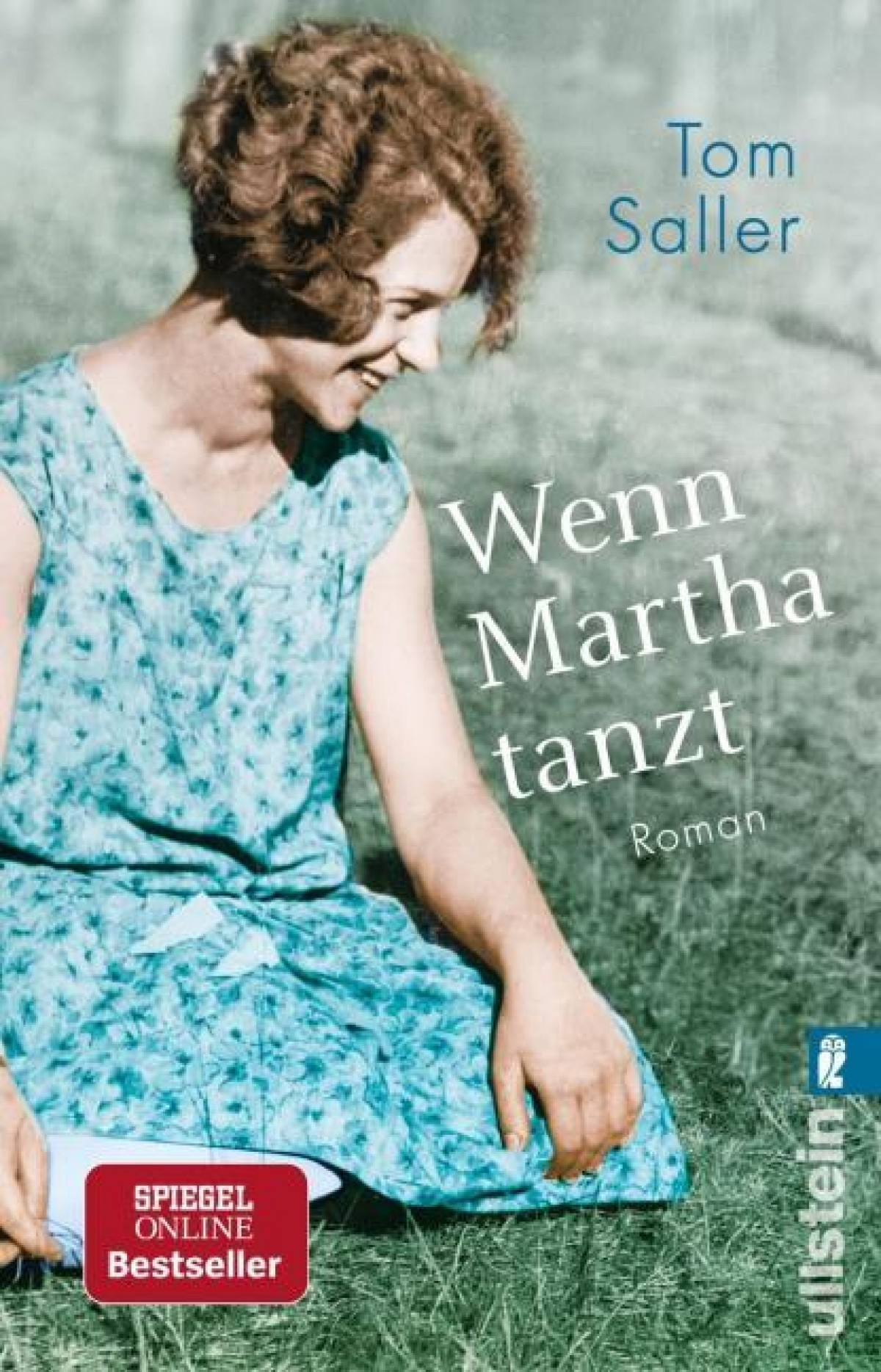 Buch Tom Saller, Wenn Martha tanzt