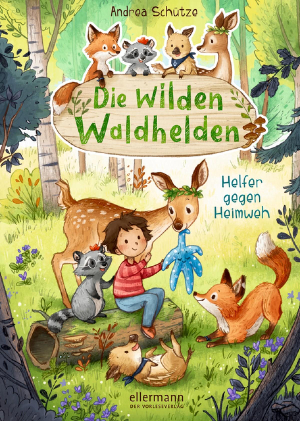 Buch Andrea Schütze, Die wilden Waldhelden